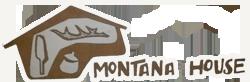 Montana House
